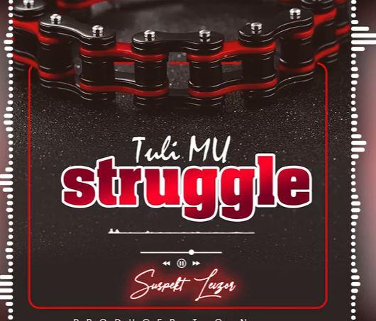 Tuli Mu Struggle
