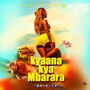 Kyaana Kya Mbarara