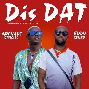 Dis Dat (Remix)